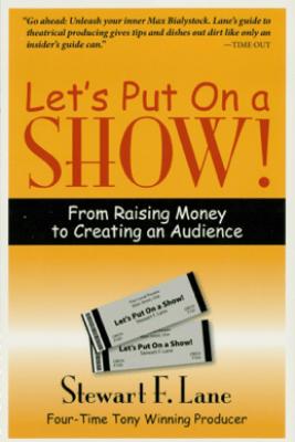 Let's Put on a Show! - Stewart F. Lane
