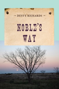 Noble's Way - Dusty Richards pdf download