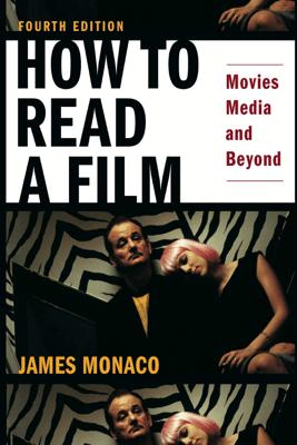 How to Read a Film - James Monaco