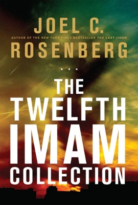 The Twelfth Imam Collection - Joel C. Rosenberg pdf download
