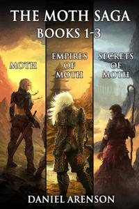 The Moth Saga: Books 1-3 - Daniel Arenson pdf download
