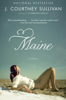 Maine - J. Courtney Sullivan