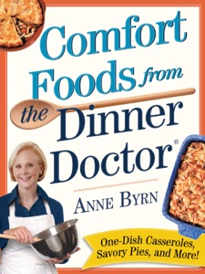 Comfort Food from the Dinner Doctor - Anne Byrn pdf download