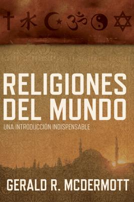 Religiones del mundo - Gerald R McDermott