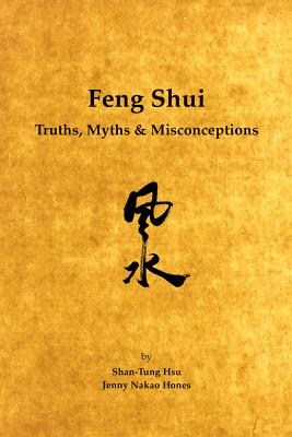 Feng Shui - Dr. Shan-Tung Hsu & Jenny Nakao Hones
