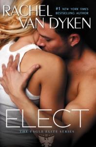 Elect - Rachel Van Dyken pdf download