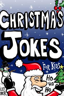 Christmas Jokes for Kids - Riley Weber