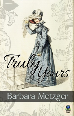 Truly Yours - Barbara Metzger pdf download
