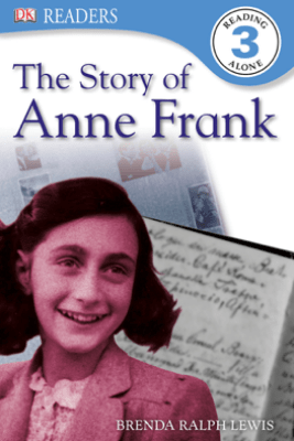 DK Readers L3: The Story of Anne Frank (Enhanced Edition) - Brenda Lewis
