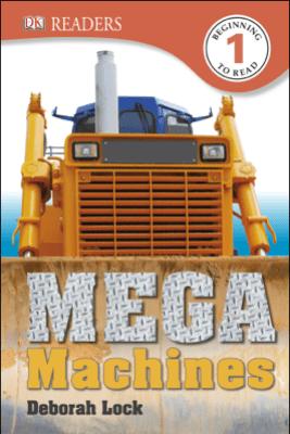 DK Readers L1: Mega Machines - Deborah Lock