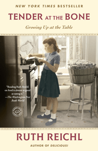 Tender at the Bone - Ruth Reichl pdf download