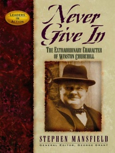 Never Give In - Stephen Mansfield pdf download