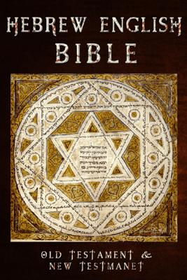 Hebrew English Bible - Hebrew English Bible & Better Bible Bureau