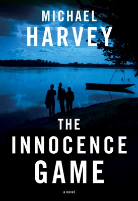 The Innocence Game - Michael Harvey pdf download