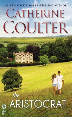 The Aristocrat - Catherine Coulter pdf download