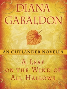 A Leaf on the Wind of All Hallows: An Outlander Novella - Diana Gabaldon pdf download