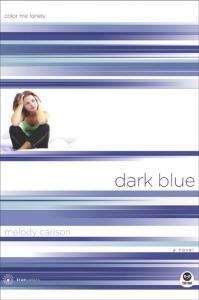 Dark Blue - Melody Carlson pdf download