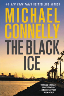 The Black Ice - Michael Connelly