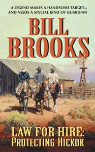 Law for Hire: Protecting Hickok - Bill Brooks pdf download