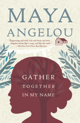 Gather Together in My Name - Maya Angelou pdf download