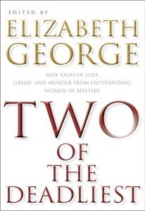 Two of the Deadliest - Elizabeth George pdf download
