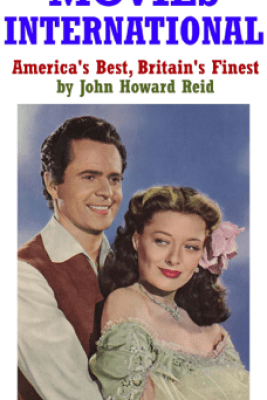 Movies International - John Howard Reid
