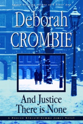 And Justice There Is None - Deborah Crombie pdf download