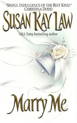 Marry Me - Susan Kay Law pdf download