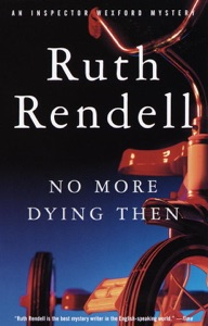 No More Dying Then - Ruth Rendell pdf download