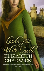 Lords Of The White Castle - Elizabeth Chadwick pdf download
