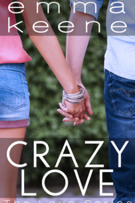 Crazy Love - Emma Keene