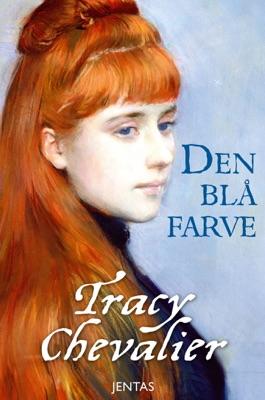 Den blå farve - Tracy Chevalier pdf download