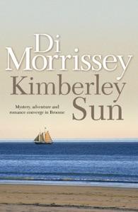 Kimberley Sun - Di Morrissey pdf download