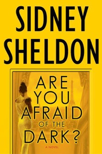 Are You Afraid of the Dark? - Sidney Sheldon pdf download
