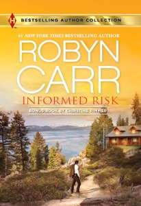 Informed Risk & A Hero for Sophie Jones - Robyn Carr & Christine Rimmer pdf download