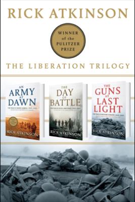 The Liberation Trilogy Box Set - Rick Atkinson