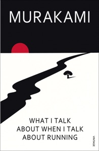 What I Talk About When I Talk About Running - Haruki Murakami & Philip Gabriel pdf download
