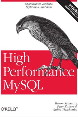 High Performance MySQL - Baron Schwartz, Peter Zaitsev & Vadim Tkachenko