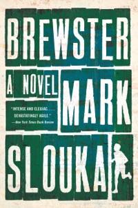 Brewster: A Novel - Mark Slouka pdf download