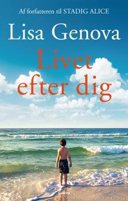 Livet efter dig - Lisa Genova pdf download