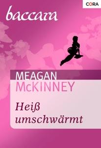 Heiß umschwärmt - Meagan McKinney pdf download