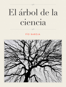 El árbol de la ciencia - Pío Baroja pdf download