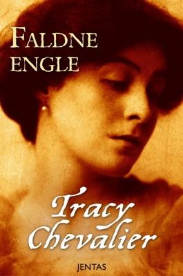 Faldne engle - Tracy Chevalier pdf download