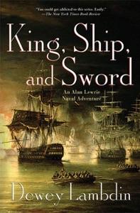King, Ship, and Sword - Dewey Lambdin pdf download