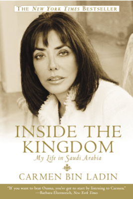 Inside the Kingdom - Carmen bin Ladin