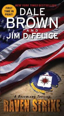 Raven Strike: A Dreamland Thriller - Dale Brown & Jim DeFelice pdf download