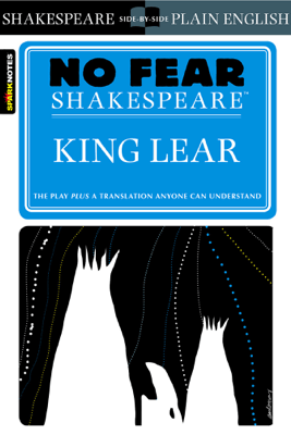 King Lear (No Fear Shakespeare) - SparkNotes