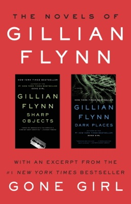 The Novels of Gillian Flynn - Gillian Flynn pdf download