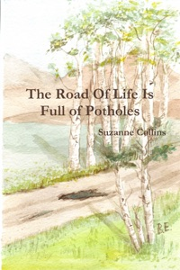 The Road of Life Is Full of Potholes - Suzanne Collins pdf download