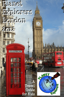 Planet Explorers London 2012: A Travel Guide for Kids - Planet Explorers